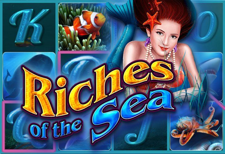 Riches of the Sea (Богатства Моря)